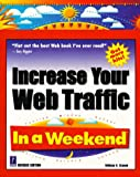 Increase Your Web Traffic in a Weekend, William Stanek, 0761513981