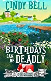 Birthdays Can Be Deadly: 1
