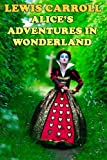 Alice's Adventures in Wonderland, Lewis Carroll, 0615848915