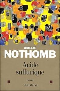 vignette de 'Acide sulfurique (Amélie Nothomb)'