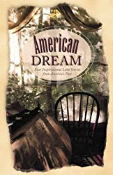 American Dream: 4 Historical Love Stories Celebrating the Faith of American Immigrants