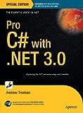 Pro C# with .NET 3.0, Andrew Troelsen, 1590598237