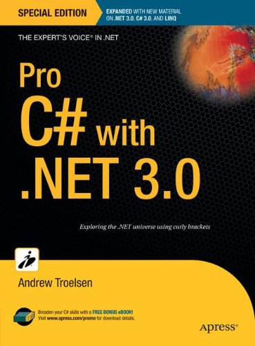 Pro C# With .NET 3.0, Special Edition (Expert's Voice In .NET)
