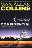Chicago Confidential: A Nathan Heller Novel