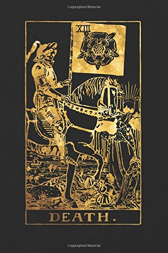 Download Death: 120 College Ruled Lined Pages, Death Tarot Card Notebook - Black and Gold - Journal, Diary, Sketchbook (Tarot Card Notebooks) PDF ePub ebook