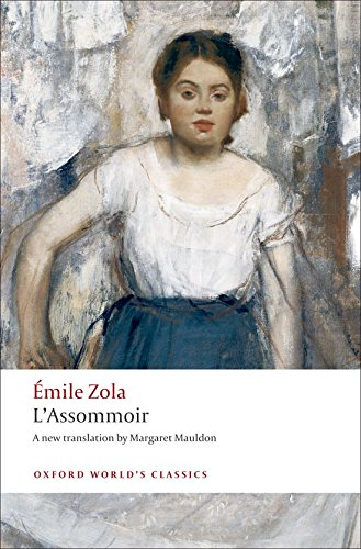 (L'Assommoir (Oxford World's Classics))