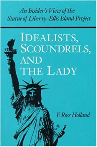 Island View Insider >> Idealists Scoundrels And The Lady An Insider S View Of The Statue