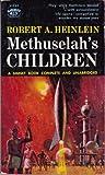 Methuselah's Children, Robert A. Heinlein, 0451130898