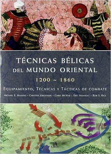 TECNICAS BELICAS DEL MUNDO ORIENTAL