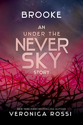 Brooke (Under the Never Sky Book 2) (Under A Never Sky)