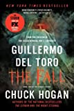 download ebook the fall: book two of the strain trilogy by del toro, guillermo, hogan, chuck (2012) paperback pdf epub