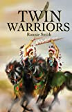 Twin Warriors, Ronnie Smith, 0595184715
