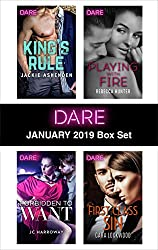 Harlequin Dare January 2019 Box Set: King's Rule\Forbidden to Want\Playing with Fire\First Class Sin