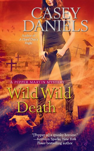Wild Wild Death (A Pepper Martin Mystery Book 8)