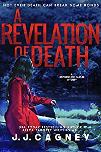 A Revelation of Death (A Reverend Cici Gurule Mystery Book 4)