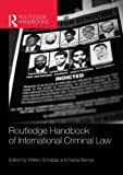 Routledge Handbook of International Criminal Law (NIP), , 0415524504