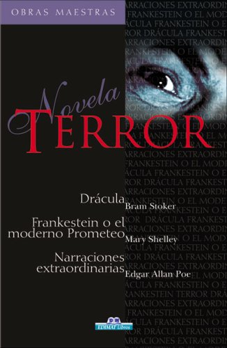 Terror - obras maestras (Inglés) Tapa dura – 9 ago 2006 Bram Stoker Mary Wollstonecraft Shelley Edgar Allan Poe Edimat