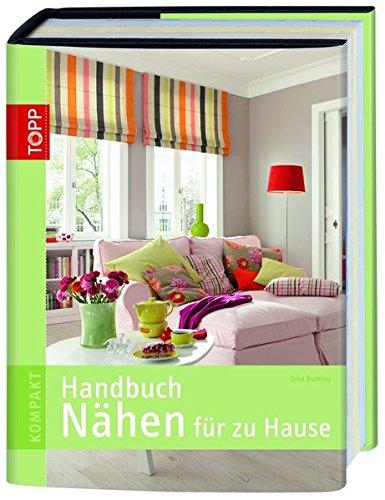 Handbuch Nähen für zu Hause (TOPP KOMPAKT)
