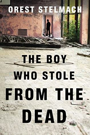 book cover of The Boy Who Stole from the Dead