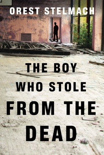 The Boy Who Stole from the Dead (Nadia Tesla)