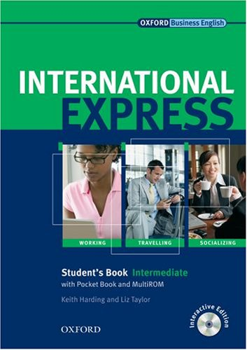 International Express - New Edition. Student's Book with Pocket Book and Multi-CD-ROM: Intermediate. Sprachkurs für berufstätige Anfänger mit Vorkenntnissen