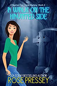 A Walk On The Haunted Side by Rose Pressey ebook deal