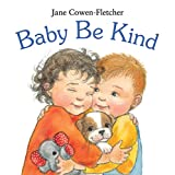 img - for Baby Be Kind book / textbook / text book
