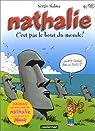 Nathalie, tome 10 : C'est pas le bout du monde! par Salma