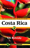 Front cover for the book Costa Rica: The Ecotravellers' Wildlife Guide by Les Beletsky