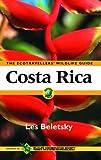 Costa Rica: Ecotraveller's Wildlife Guide
