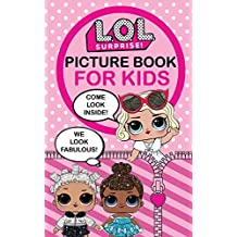 L.O.L. Surprise!: Picture Book For Kids (Volume 1)