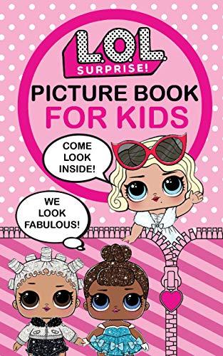 L.O.L. Surprise!: Picture Book For Kids (Volume 1)
