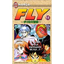 FLY T11 LE SECRET DE LA NAISSANCE DE FLY