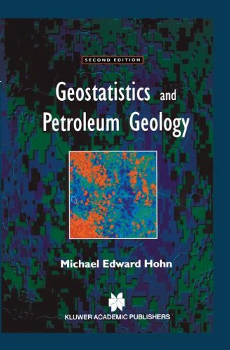 Geostatistics and Petroleum Geology (Computer Methods in the Geosciences)