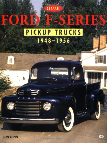Classic Ford F-Series Pickup Trucks, 1948-1956 (Truck Color History)