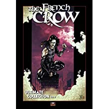 The French Crow Ultimate Collection vol.2 (French Edition)