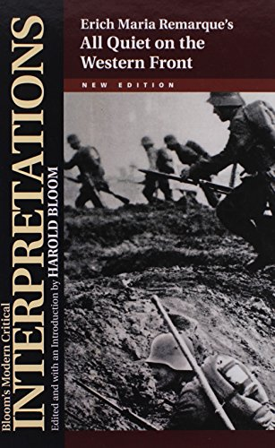 Erich Maria Remarque's All Quiet on the Western Front (Bloom's Modern Critical Interpretations (Hardcover))
