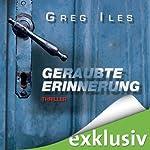 Geraubte Erinnerung | Greg Iles