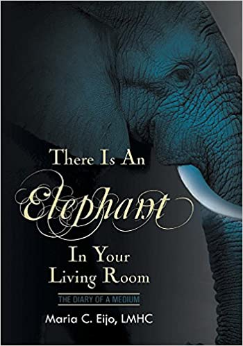 amazoncom there is an elephant in your living room 9781683485230 maria c eijo lmhc books - The Elephant In The Living Room