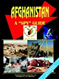 "Afghanistan - A ""Spy"" Guide, U. S. A. Global Investment Center Staff, 0739792008"