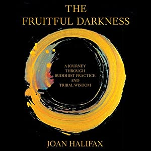 The Fruitful Darkness Audiobook