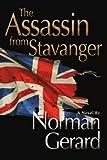 The Assassin from Stavanger, Norman Gerard, 0595403565