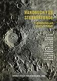 Handbuch Für Sternfreunde : Wegweiser Für Die Praktische Astronomische Arbeit, Roth, Gunter Dietmar, 3662426854