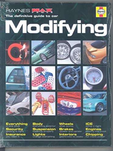 the modifying manual the definitive guide haynes maxpower bryn rh amazon com Mygmlink Owner's Manual Clymer Manuals