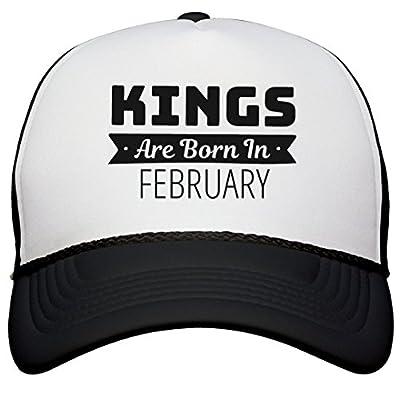 Birthday Kings are Born in February: Snapback Trucker Hat