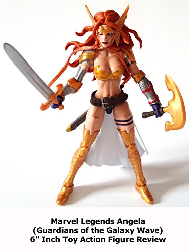 Review: Marvel Legends Angela (Guardians of the Galaxy Wave) 6″ Inch Toy Action Figure Review