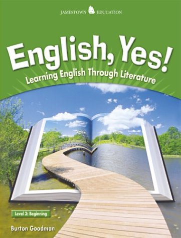 English Yes! Level 3: Beginning Student Text: Learning English Through Literature (JT: ENGLISH YES!) by McGraw-Hill Education
