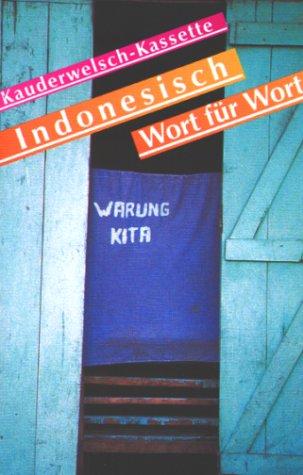 Kauderwelsch, Indonesisch Wort für Wort, 1 Cassette