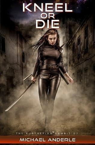 book cover of Kneel Or Die
