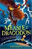 Measle and the Dragodon, Ian Ogilvy, 0060586893